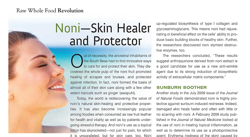 Noni - Skin Healer and Protector