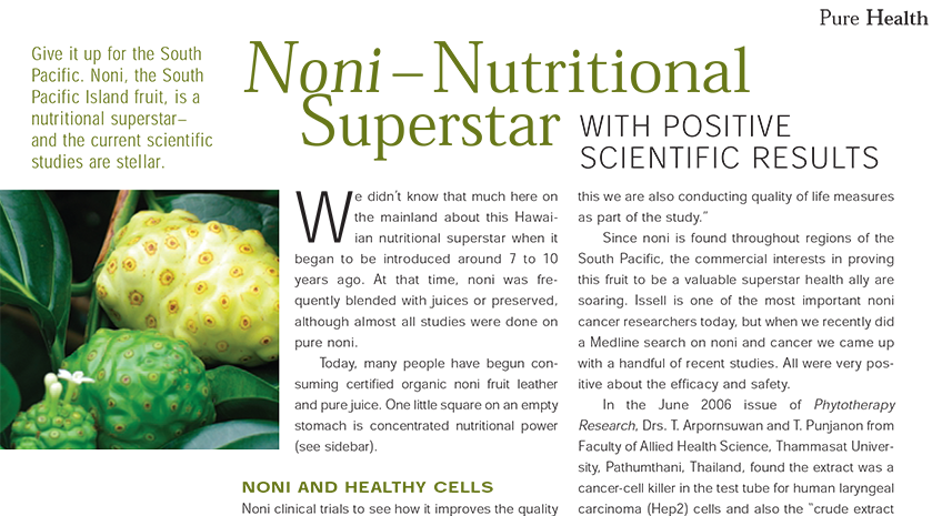 Noni a Nutritional Superstar with Positive Scientific Results
